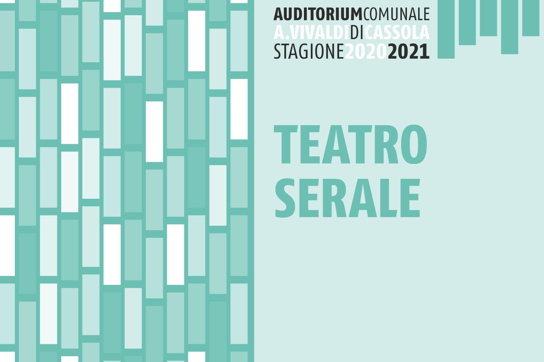 """Locandina """"Teatro serale"""" Cassola"""